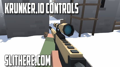 Krunker io Controls - Slither io Game Guide