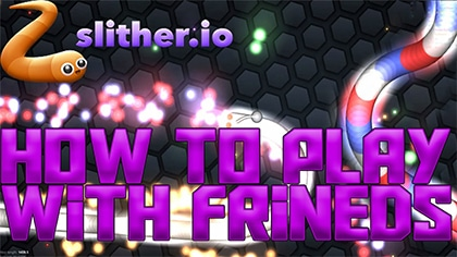 how to play slither.io with friends